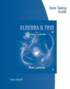 Note Taking Guide for Larson\'s Algebra &Trigonometry