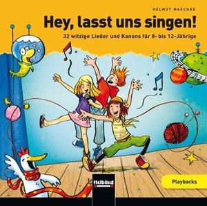 Hey, lasst uns singen. Playback-CD