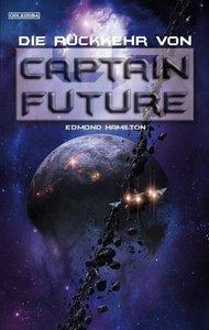 Captain Future 21. Die Rückkehr von Captain Future