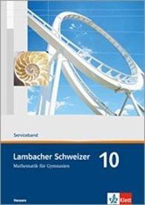 Lambacher Schweizer. Neubearbeitung. Serviceband 10. Schuljahr.