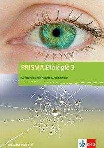 Prisma Biologie 3. Arbeitsbuch 9.-10. Schuljahr. Rheinland-Pfalz