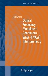 Optical Frequency-Modulated Continuous-Wave (FMCW) Interferometr