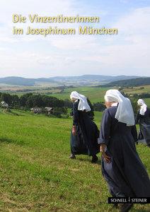 Die Vinzentinerinnen im Josephinum München