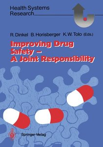 Improving Drug Safety - A Joint Responsibility