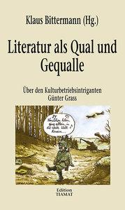 Literatur als Qual und Gequalle