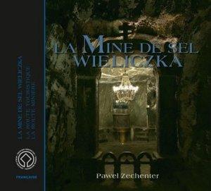 Das Salzbergwerk Wieliczka. Ausgabe in Französisch