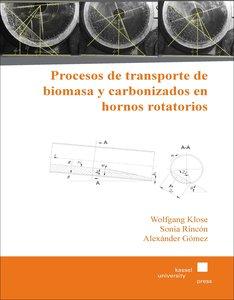 Procesos de transporte de biomasa y carbonizados en hornos rotat