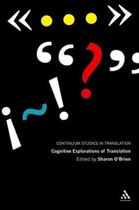 Cognitive Explorations of Translation
