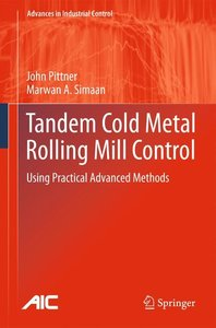 Tandem Cold Metal Rolling Mill Control