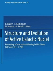 Structure and Evolution of Active Galactic Nuclei