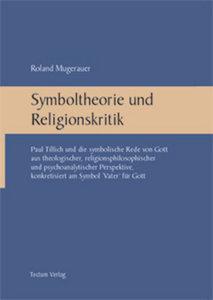 Symboltheorie und Religionskritik