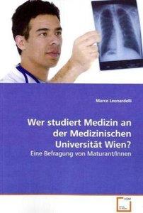 Wer studiert Medizin an der Medizinischen Universität Wien?