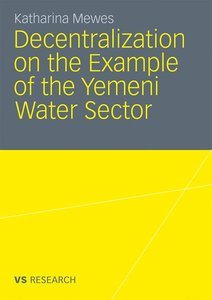 Decentralization on the Example of the Yemeni Water Sector