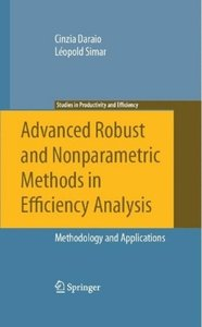 Advanced Robust and Nonparametric Methods in Efficiency Analysis
