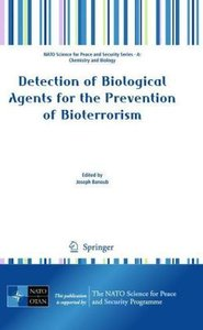 Detection of Biological Agents for the Prevention of Bioterroris