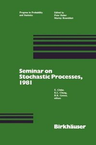 Seminar on Stochastic Processes, 1981