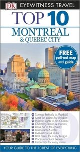 Eyewitness Top 10 Travel Guide: Montreal & Quebec City