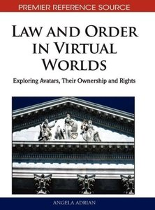 Law and Order in Virtual Worlds: Exploring Avatars, Their Owners