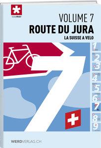 La Suisse à vélo volume 7