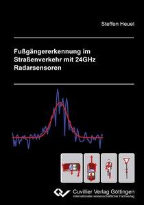 Fußgängererkennung im Straßenverkehr mit 24GHz Radarsensoren
