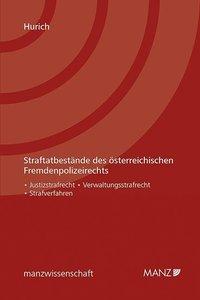 Straftatbestände des österreichischen Fremdenpolizeirechts