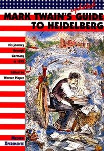 Mark Twains Guide to Heidelberg
