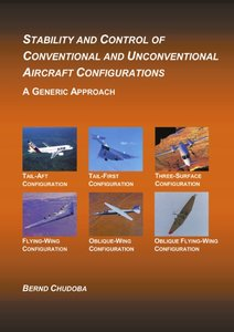 Stability and Control of Conventional and Unconventional Aircraf