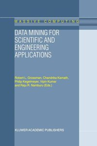 Data Mining for Scientific and Engineering Applications