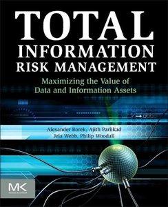 Total Information Risk Management