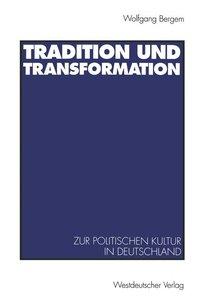 Tradition und Transformation