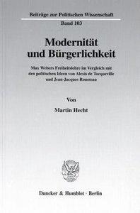 Modernität und Bürgerlichkeit.