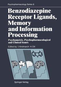 Benzodiazepine Receptor Ligands, Memory and Information Processi