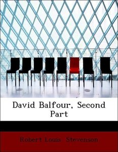 David Balfour, Second Part