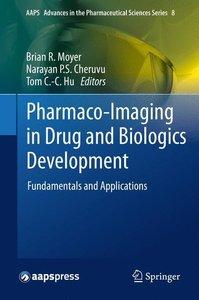 Pharmaco-Imaging in Drug and Biologics Development