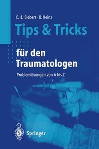 Tips und Tricks für den Traumatologen