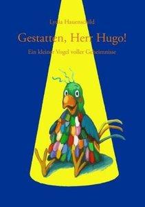 Gestatten, Herr Hugo!
