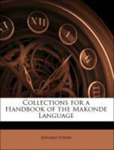 Collections for a Handbook of the Makonde Language
