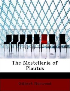 The Mostellaria of Plautus