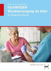 FachWISSEN Wundversorgung im Alter