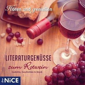 Literaturgenüsse Zum Rotwein.Gedichte,Geschichte