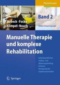 Manuelle Therapie und komplexe Rehabilitation 2
