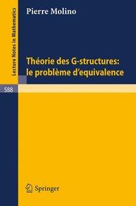 Theorie des G-Structures: Le Probleme d'Equivalence
