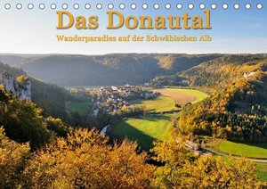 Das Donautal - Wanderparadies auf der Schw?bischen Alb (Tischkal