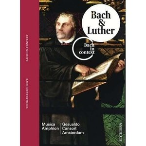 Bach & Luther In Context Vol.2