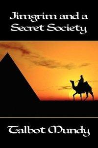 Jimgrim and a Secret Society