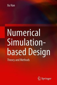 Numerical Simulation-based Design