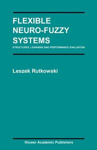 Flexible Neuro-Fuzzy Systems