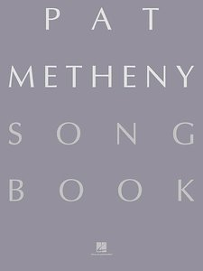 Pat Metheny Songbook: Lead Sheets