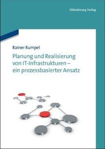 Planung und Realisierung von IT-Infrastrukturen - ein prozessbas
