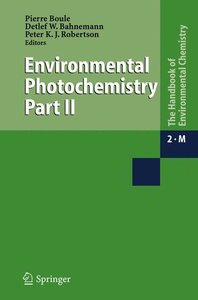 The Handbook of Environmental Chemistry 2. Environmental Photoch